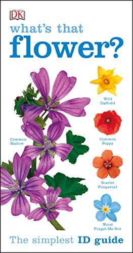 What's that Flower?: The Simplest ID Guide Ever (Rspb)