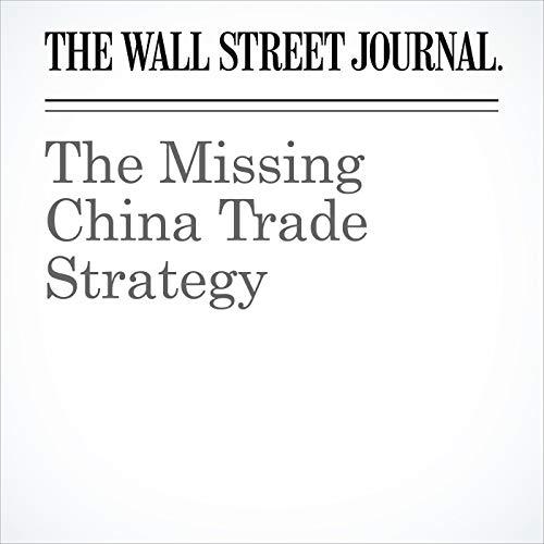 The Missing China Trade Strategy copertina