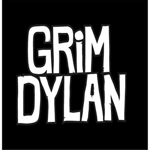 Grim Dylan