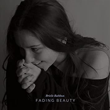 Fading Beauty