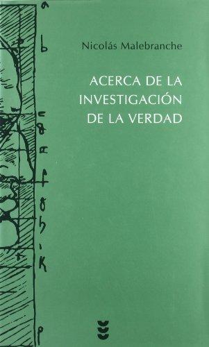 Acerca de la investigacion de la verdad/ Concerning the Search after Truth (Hermeneia) (Spanish Edition)