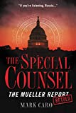The Special Counsel: The Mueller Report Retold