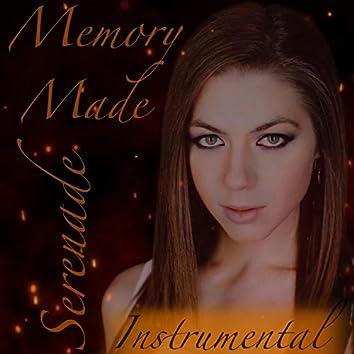 Memory Made Serenade
