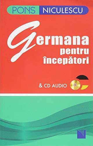 PONS Germana pentru incepatori: Sprachkurs Deutsch - Ausgangssprache Rumänisch. Mit Audio-CD.