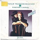Jesse - Stefan Waggershausen + Viktor Lazlo - Single 7