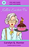 Killer Easter Pie (Pies and Pages Cozy Mysteries Book 9)