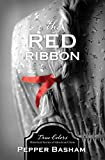 The Red Ribbon (Volume 8) (True Colors)