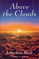 Above the Clouds: A Reunion of Father and Son 0688117600 Book Cover