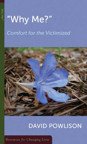 Why Me: Comfort for the Victimized