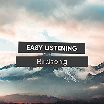#Easy Listening Birdsong