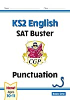 New KS2 English SAT Buster: Punctuation - Book 1 (for the 2021 tests)