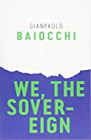 We, the Sovereign (Radical Futures)