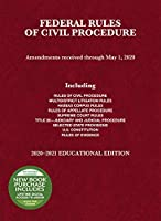 Federal Rules of Civil Procedure, Educational Edition, 2020-2021 (Selected Statutes)