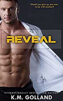Reveal (Wild Nights Book 2) by [K.M. Golland]