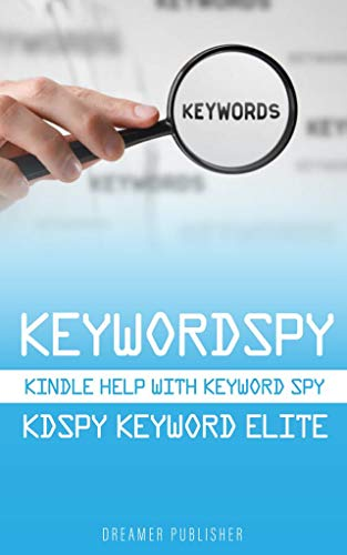 Keywordspy: Kindle help with Keyword Spy, Kdspy & Keyword Elite