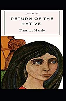 Paperback Return of the Native Annotated: (Gold Crown Collector's Edition) Book