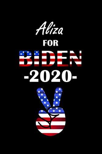 Aliza For Biden 2020: Aliza Personalised Custom Name - Biden For President...