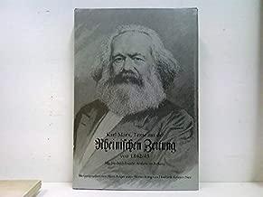 Texte aus der Rheinischen Zeitung von 1842-43: Mit Friedrich Engels' Artikeln im Anhang (German Edition)