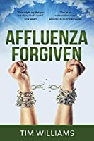 Affluenza Forgiven