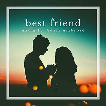 Best Friend (feat. Adam Ambrose)