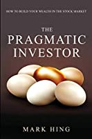 The Pragmatic Investor