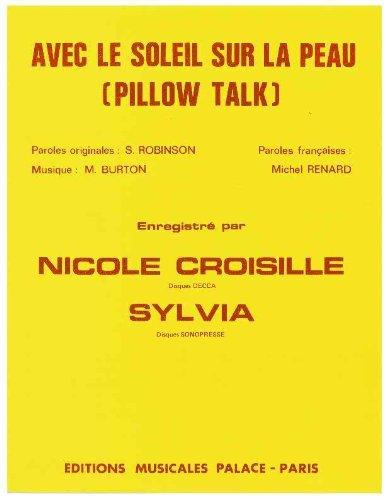 AVEC LE SOLEIL SUR LA PEAU (PILLOW TALK)