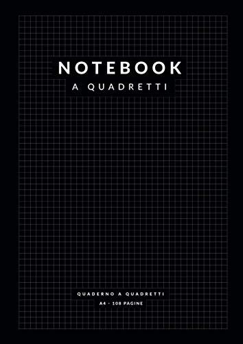 Notebook a Quadretti: 108 Pagine A4 a Quadretti 5 mm per Appunti, Matematica, Scrittura, Calligrafia, Hand Lettering, Scuola o Ufficio | Nero
