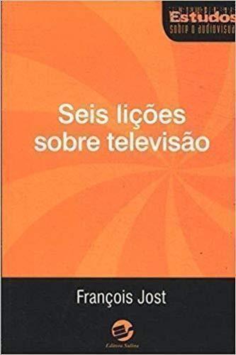 Seis Licoes Sobre Televisao