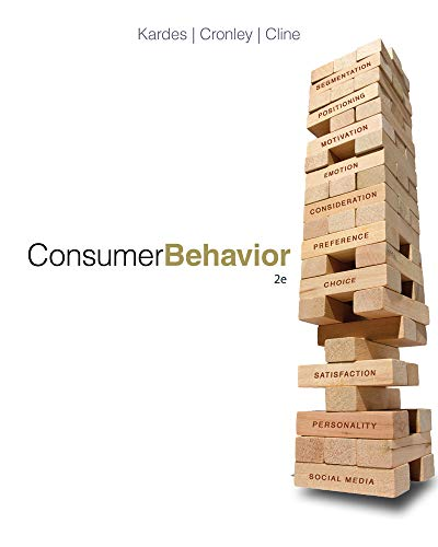 Compare Textbook Prices for Consumer Behavior 2 Edition ISBN 9781133587675 by Kardes, Frank,Cronley, Maria,Cline, Thomas