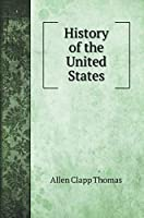 History of the United States. with illustrations