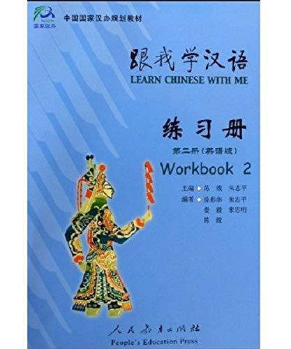 Learn chinese with me. Workbook. Ediz. cinese. Per le Scuole superiori: Aprende Chino Conmigo 2. Libro De Ejercicios