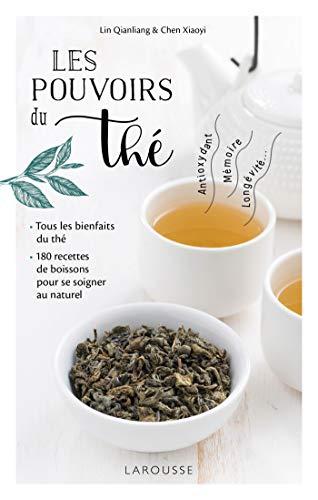 Les pouvoirs du thé (Hors collection - Nutrition (31194))