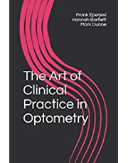The Art of Clinical Practice in Optometry: 2