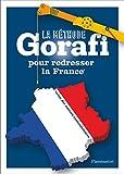 La méthode Gorafi pour redresser la France - Niveau débutant