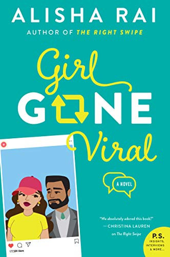 Girl Gone Viral: A Novel (Modern Love Book 2)