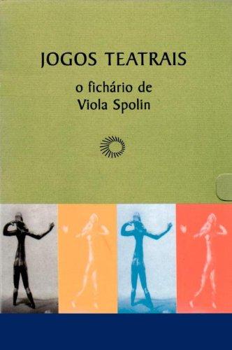 Jogos teatrais: o fichário de Viola Spolin