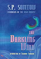The Darkling Wind: Chronicles of the High Inquest