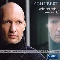 シューベルト: 冬の旅 (SCHUBERT winterreise D 9II op. 89)