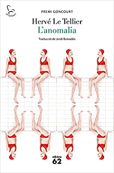 L'anomalia (El Balancí) (Catalan Edition) par [Hervé Le Tellier, Jordi Boixadós Bisbal]