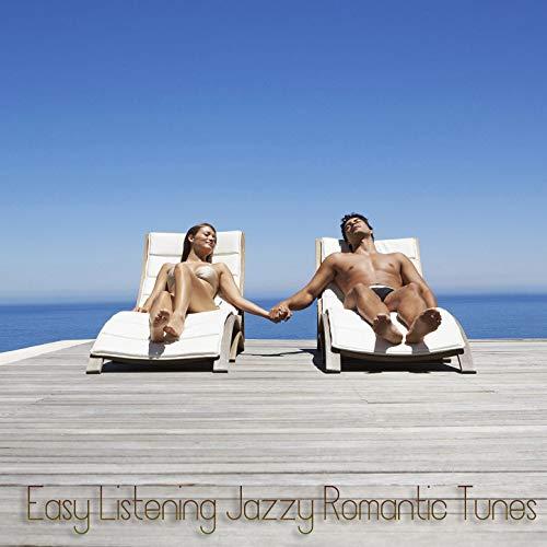 Easy Listening Jazzy Romantic Tunes