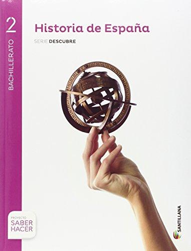 HISTORIA DE ESPAÑA C-LEÓN SERIE DESCUBRE 2 BTO SABER HACER - 9788414101841