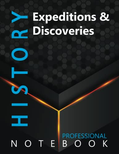 """Compare Textbook Prices for History, Expeditions & Discoveries Ruled Notebook, Professional Notebook, Writing Journal, Daily Notes, Large 8.5"""" x 11"""" size, 108 pages, Glossy cover  ISBN 9798750245161 by Pro History  Cre8tive Press"""