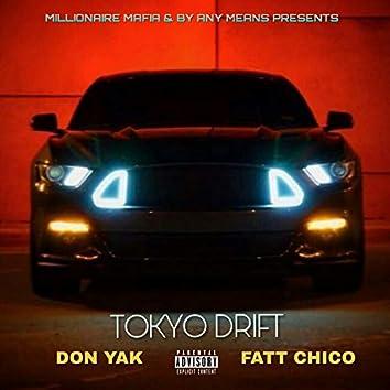 Tokyo Drift (feat. Don Yak)
