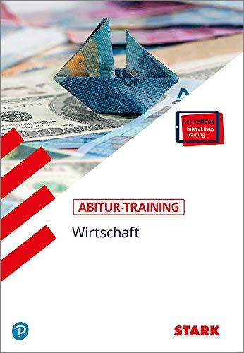 STARK Abitur-Training - Wirtschaft/Recht: Wirtschaft