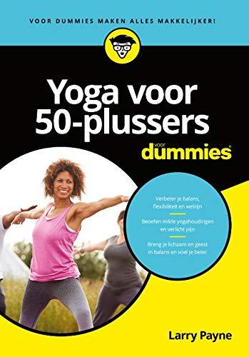 Yoga voor 50-plussers voor dummies