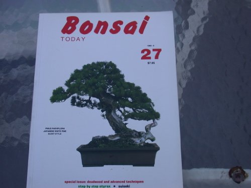 Bonsai Today #27, 1993-5 Special issue: deadwood and advanced techniques