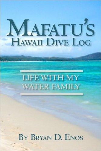 Mafatu's Hawaii Dive Log (English Edition)