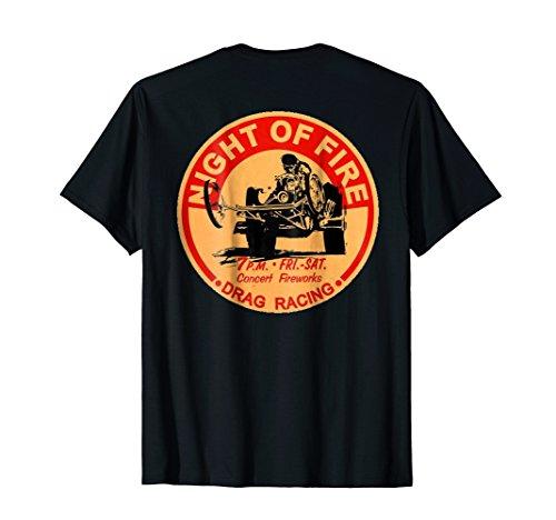 Retro Drag Racing T-Shirt. Night of Fire!