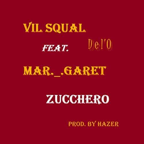 Vil Squal feat. Del'O & Mar._.Garet