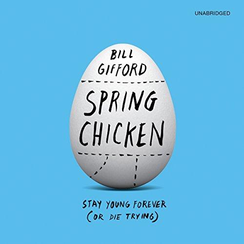 Spring Chicken audiobook cover art